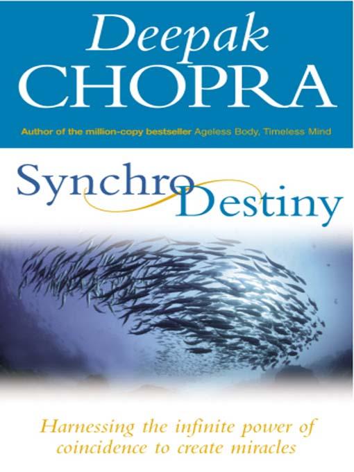 Synchro Destiny by Deepak Chopra