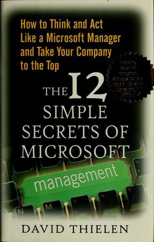 The 12 Simple Secrets of Microsoft Management