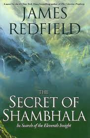 The Secret of Shambhala:In Search Of The Eleventh Insightby James Redfield