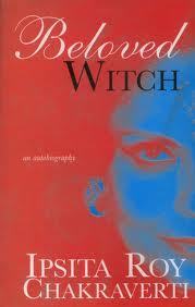 Beloved Witch by Ipsita Roy Chakraverti