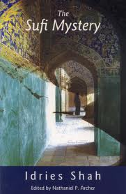 The Sufi Mystery by Idries Shah