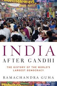 India after Gandhi: The History of the World's Largest Democracyby Ramachandra Guha