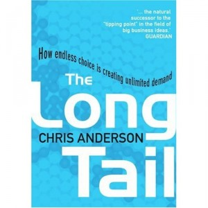The Long Tail: How Endless Choice is Creating Unlimited Demand by Chris Anderson