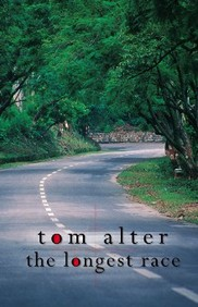 The Longest Race by Tom Alter