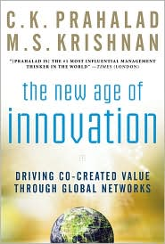The new age of Innovation by C K Prahalad, M S Krishnan