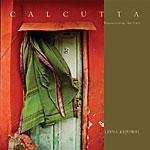 Calcutta – Repossessing the City by Leena Kejriwal