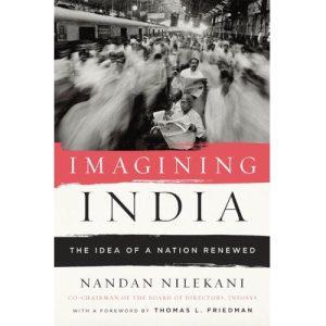 Imagining IndiaIdeas For The New Centuryby Nandan Nilekani