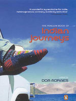 The Penguin Book of Indian Journeys by Dom Moraes