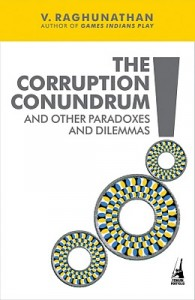 The Corruption Conundrum by V Raghunathan