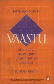 The Penguin Guide to Vaastu by Sashikala Ananth