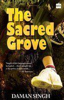The Sacred Grove by Daman Singh