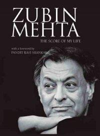 Zubin Mehta The Score of My Life