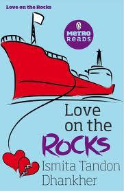 Love on the Rocks by Ismita Tandon Dhanker