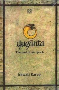 Yuganta The end of an Epoch by Irawati Karve