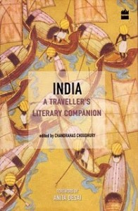 India – A Traveller's Literary Companion Edited by Chandrahas Choudhury