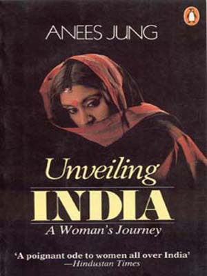 Unveiling India: A Woman's Journey