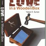 Love in a Wooden Box by Yateen K Suman