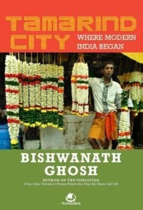 Tamarind City by Bishwanath Ghosh