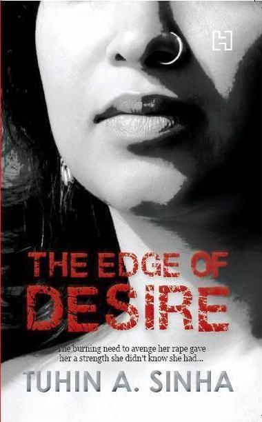 The Edge of Desire By Tuhin A Sinha