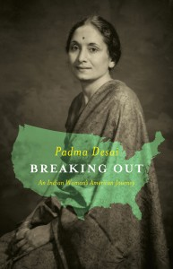 Breaking Out by Padma Desai