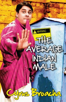 The Average Indian Male by Cyrus Broacha