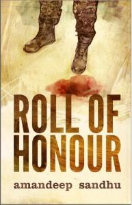Roll of Honour by Amandeep Sandhu