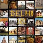 Delhi 101 by Ajay Jain