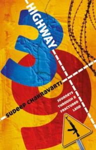 Highway 39 by Sudeep Chakravarti