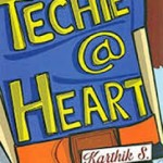Techie @ Heart by Karthik S