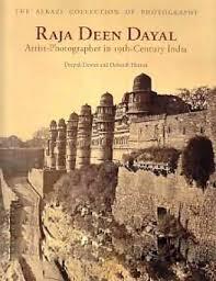 Raja Deen Dayal - Artist Photographer of India