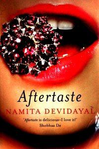 Aftertaste by Namita Devidayal