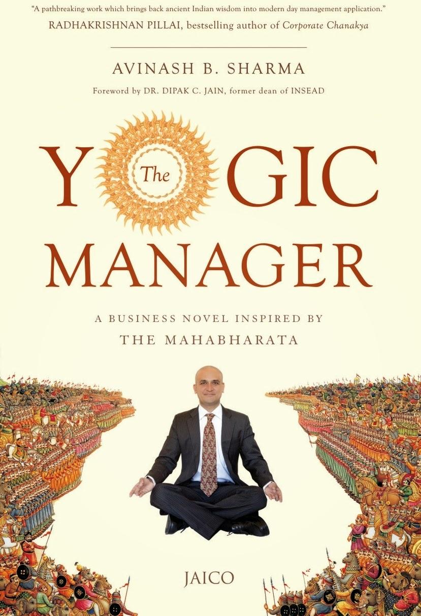 The Yogic Manager by Avinash B. Sharma