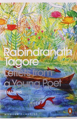 Letters from a Young Poet: 1887-1895 - Rabindranath Tagore, Tr By Rosinka Chaudhuri