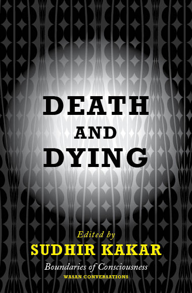 Death and Dying by Sudhir Kakar