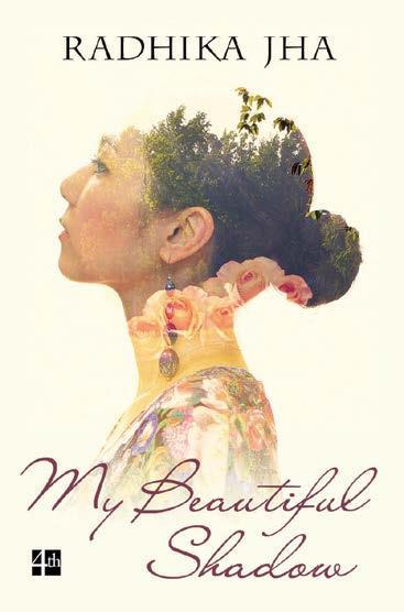 My Beautiful Shadow by Radhika Jha