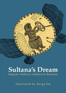 Sultana's Dream by Tara Books & Durga Bai