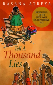 Tell a Thousand Lies by Rasana Atreya