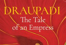 Draupadi – The Tale of an Empress by Saiswaroopa Iyer