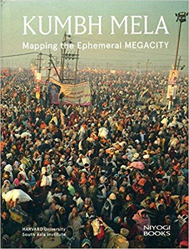 Kumbh Mela By Harvard University South Asia Institute