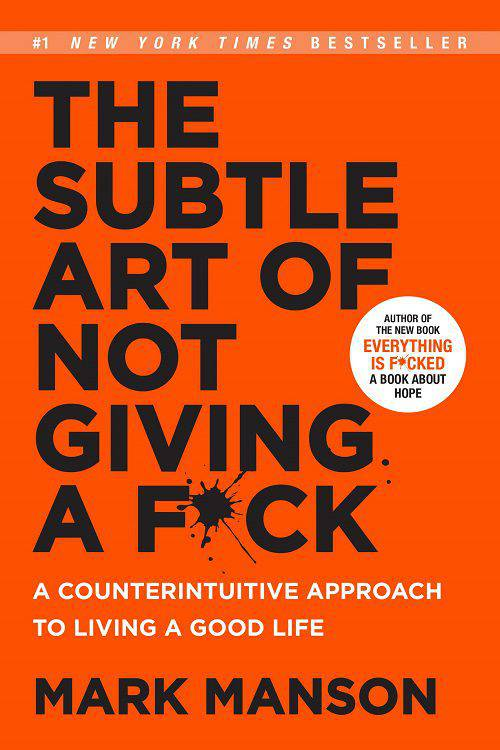 The Subtle Art of Not Giving a F*ck by Mark Manson Book Cover