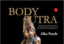 Body Sutra by Alka Pande