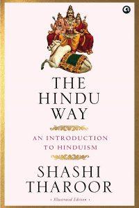 The Hindu Way by Shashi Tharoor