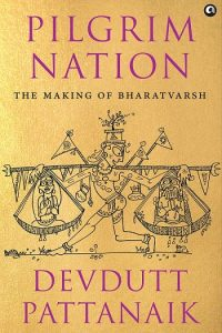 Pilgrim Nation by Devdutt Pattanaik