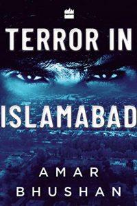 Terror in Islamabad by Amar Bhushan