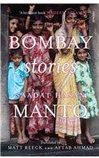 Bombay Stories by Saadat Hasan Manto