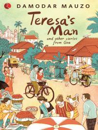 Teresa's Man by Damodar Mauzo
