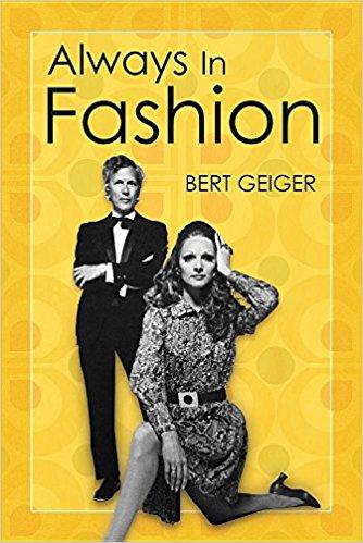 Always in Fashion by Bert Geiger
