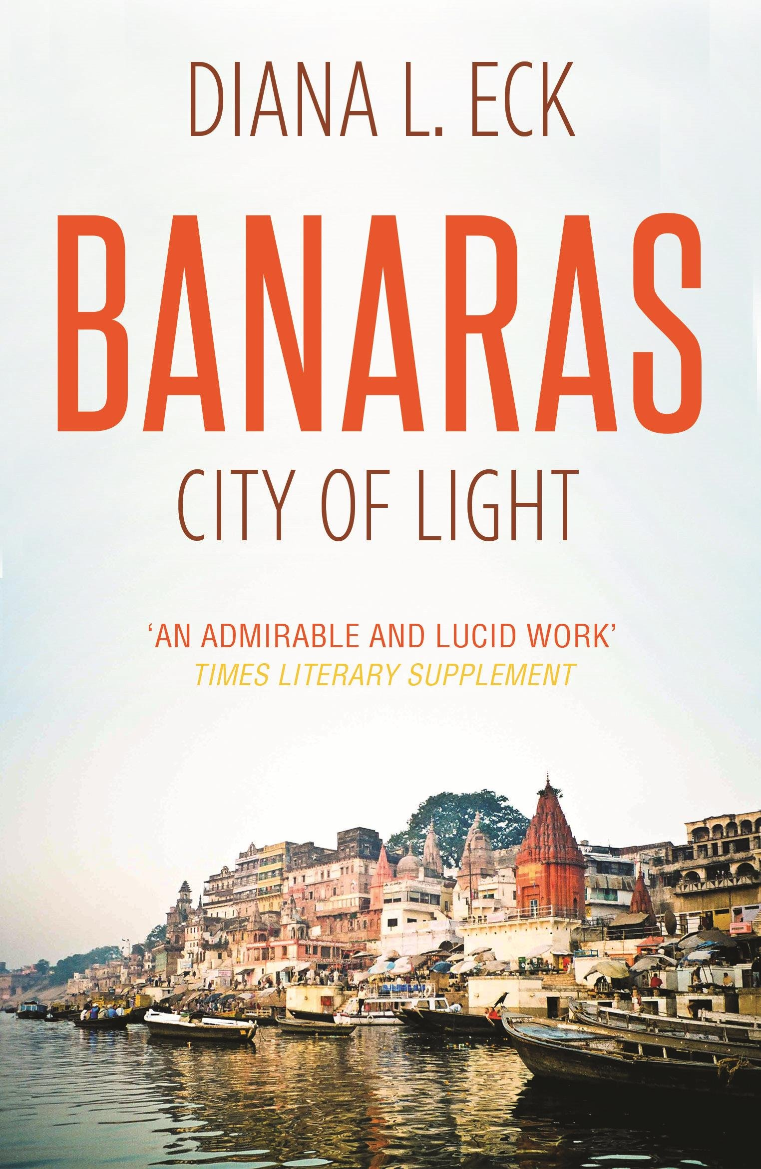 Banaras - City of Light