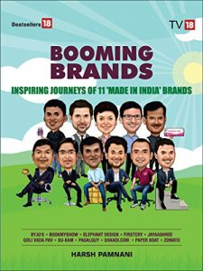 Booming Brands – Inspiring Journey of 11 Made in India Brands by Harsh Pamnani