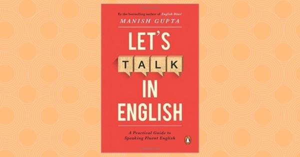 Let's Talk in English by Manish Gupta